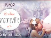 Targi Mamaville dla Mamy i Dziecka