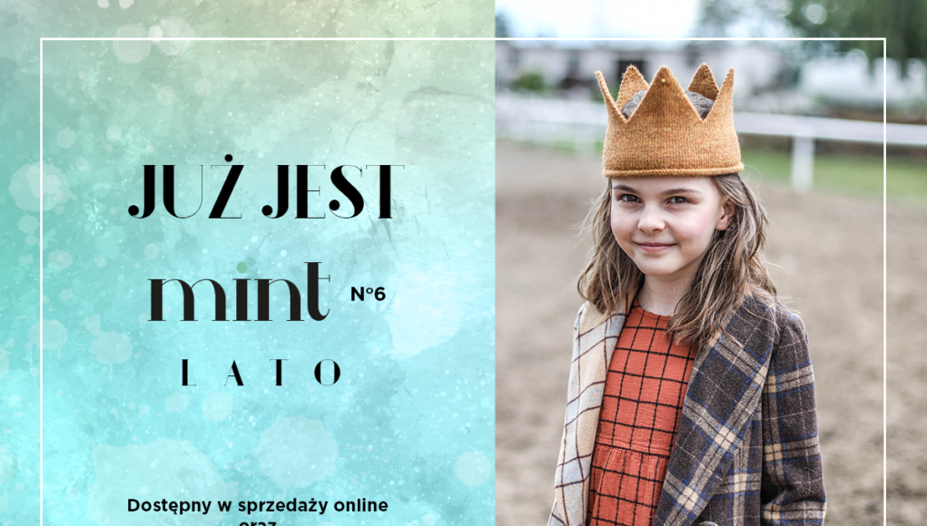 Letnia edycja magazynu dla mam - MINT NR 6