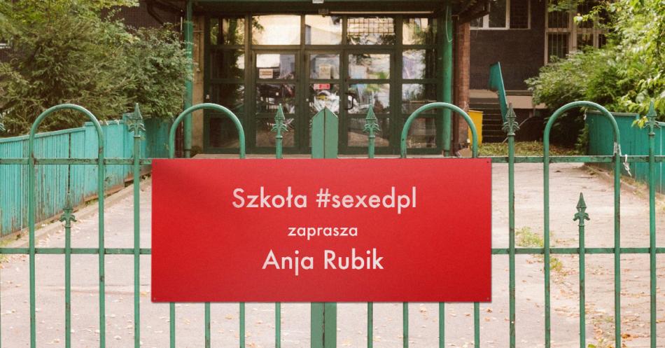 Szkoła Anji Rubik #SEXEDPL
